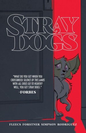 Stray Dogs, Vol. 1—Front Cover